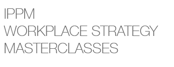 IPPM workplace strategy | masterclasses logo